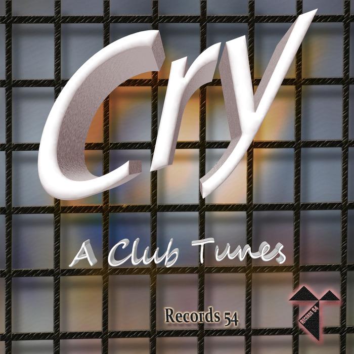 A CLUB TUNES - Cry