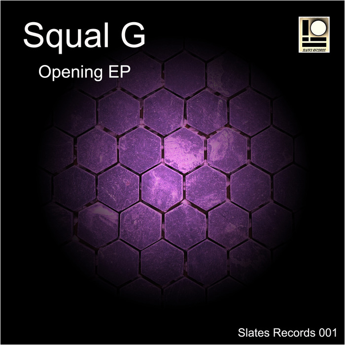 SQUAL G - Opening EP