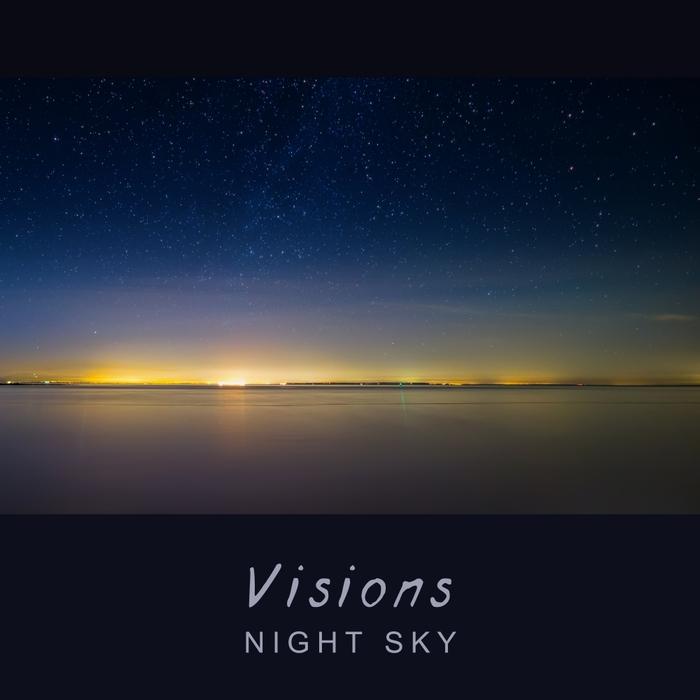 NIGHT SKY - Visions