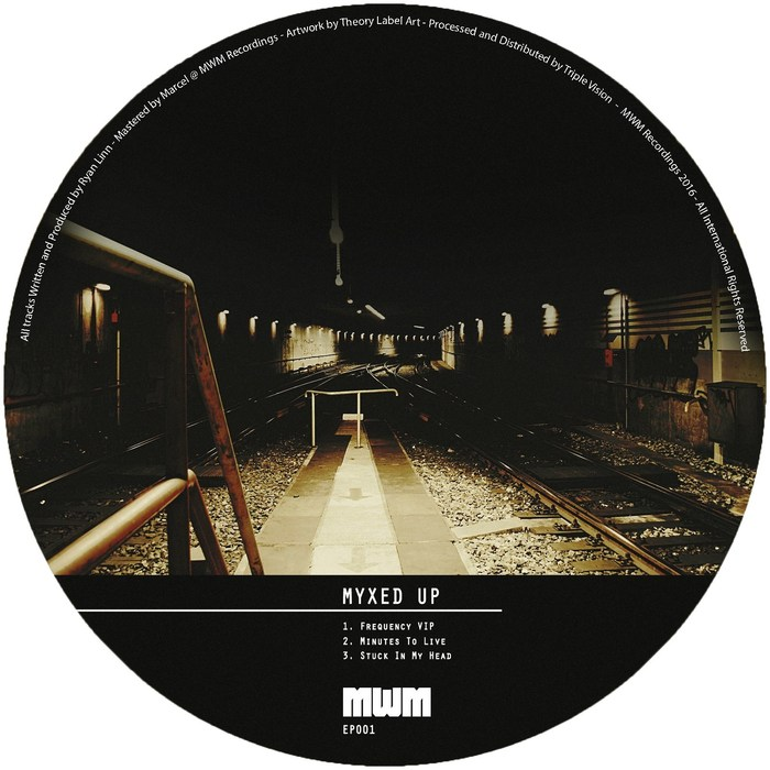 MYXED UP - Minutes To Live EP