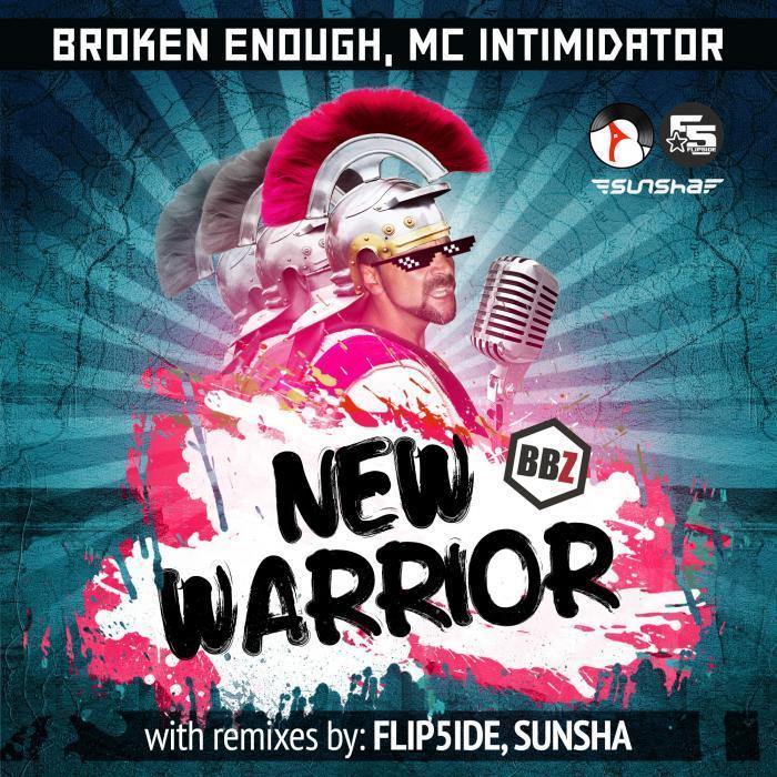 BROKEN ENOUGH - New Warrior