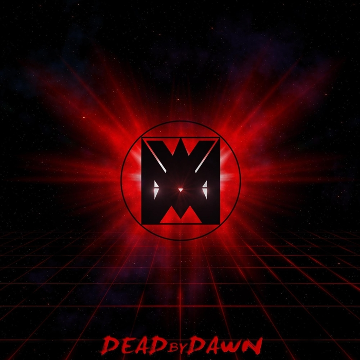MAXIMUM LOVE - Dead By Dawn