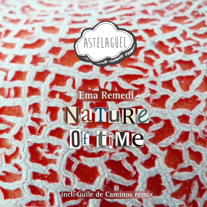 EMA REMEDI - Nature Of Time EP