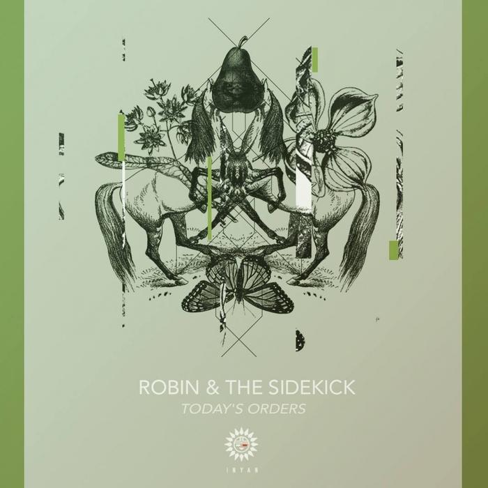 ROBIN & THE SIDEKICK - Today's Orders