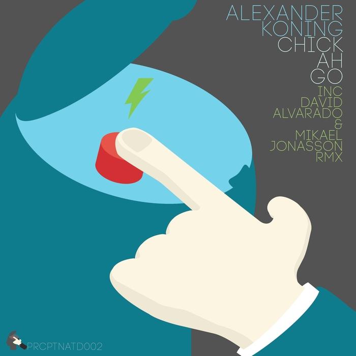 ALEXANDER KONING - Chick Ah Go