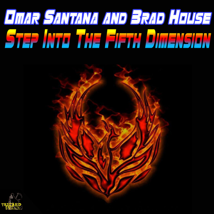 OMAR SANTANA/BRAD HOUSE - Step Into The Fifth Dimension