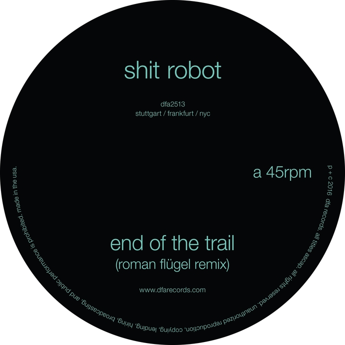 SHIT ROBOT - End Of The Trail