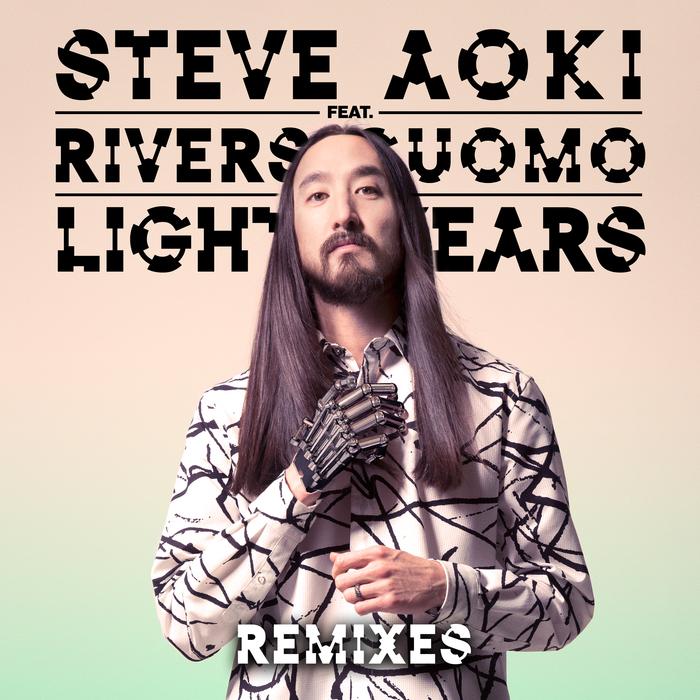 STEVE AOKI feat RIVERS CUOMO - Light Years