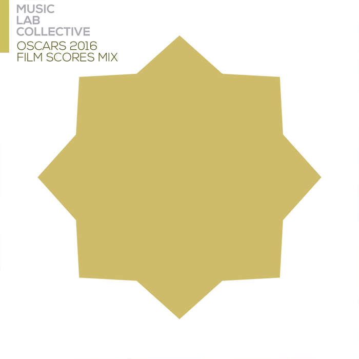 MUSIC LAB COLLECTIVE - Oscars 2016 Film Scores Mix