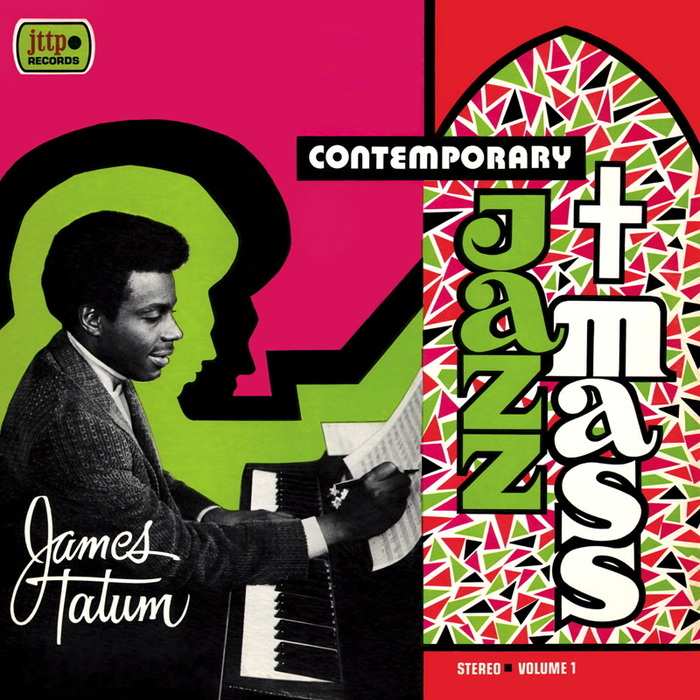 JAMES TATUM - Contemporary Jazz Mass: Live At Orchestra Hall & The Paradise Theater