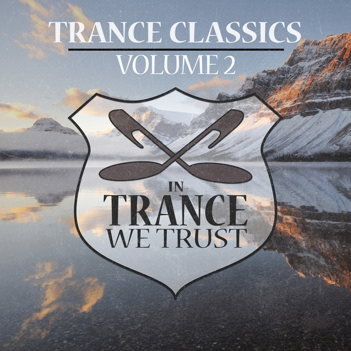 VARIOUS - In Trance We Trust Trance Classics Volume 02