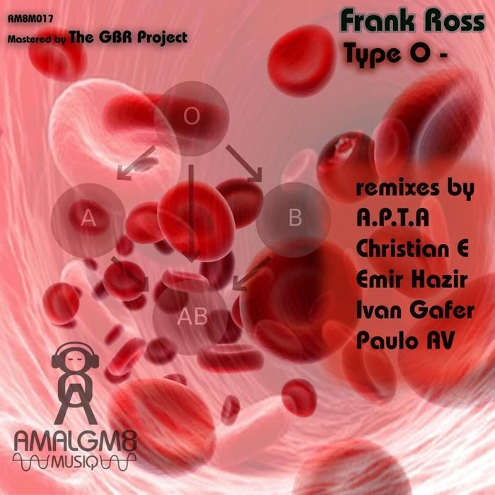 FRANK ROSS - Type O
