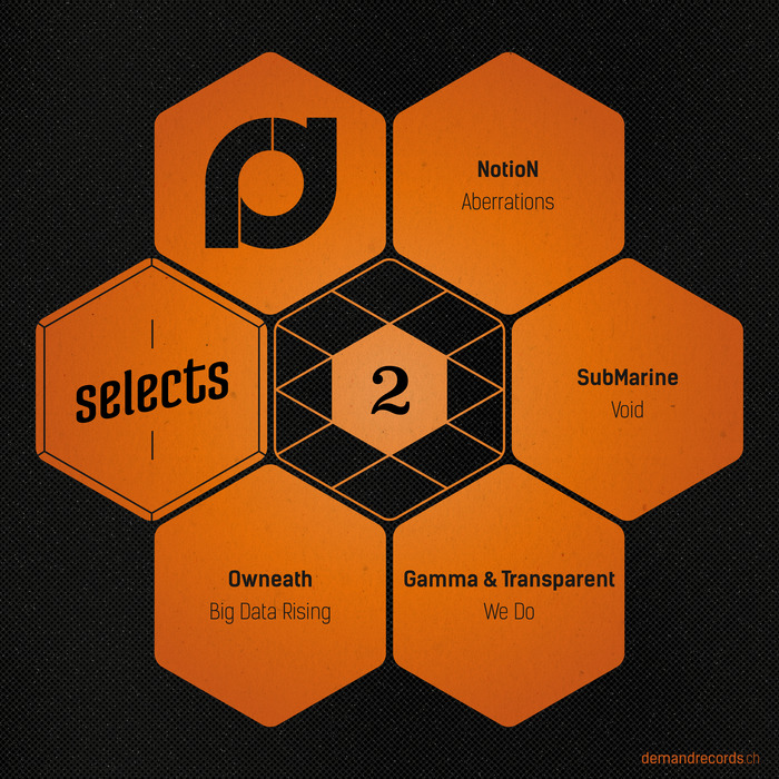 NOTION/SUBMARINE/GAMMA/TRANSPARENT/OWNEATH - Demand Selects #2