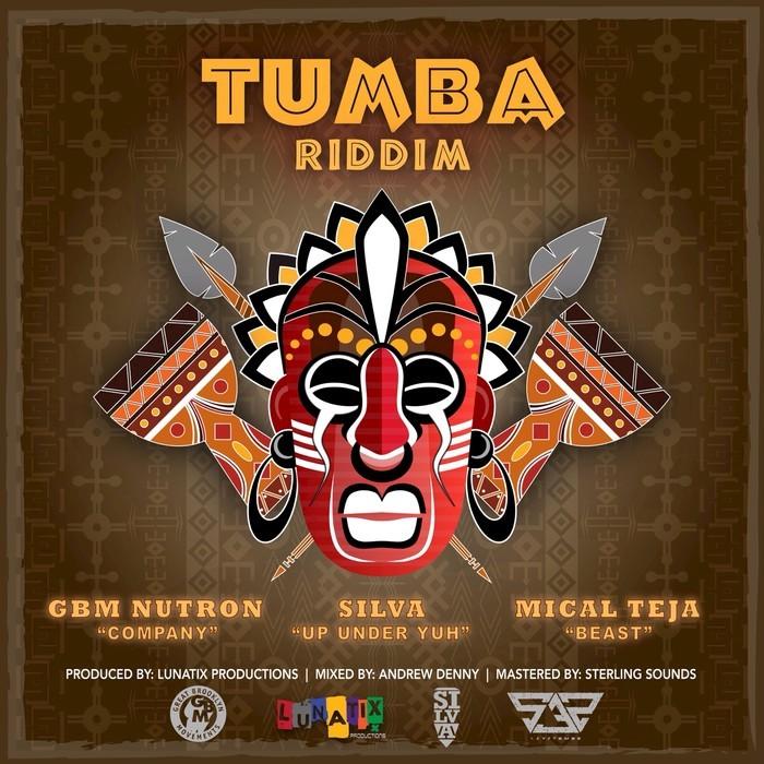 MICAL TEJA/GBMNUTRON/SILVA/LUNATIX PRODUCTIONS - Tumba Riddim