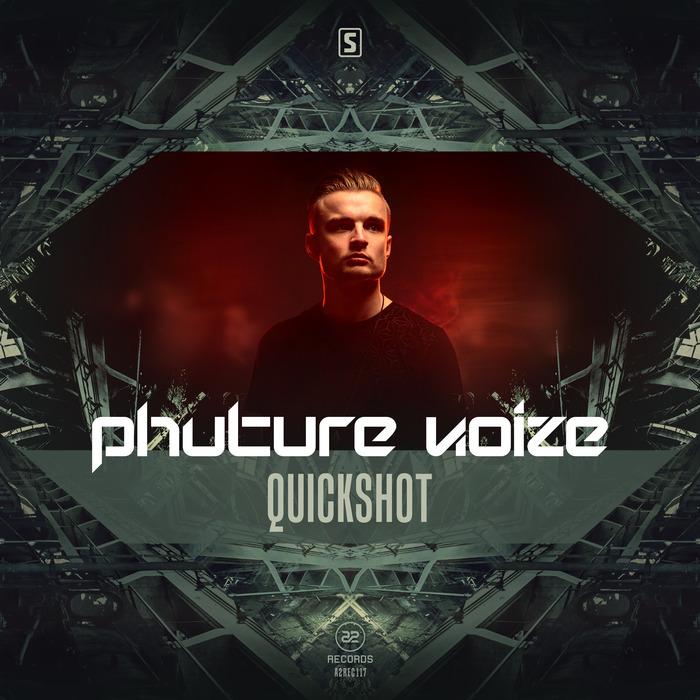 PHUTURE NOIZE - Quickshot