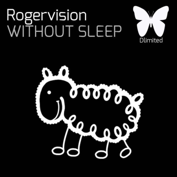 ROGERVISION - Without Sleep