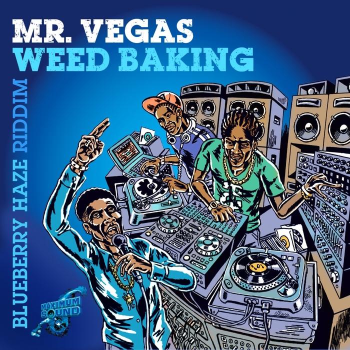 MR VEGAS - Weed Baking