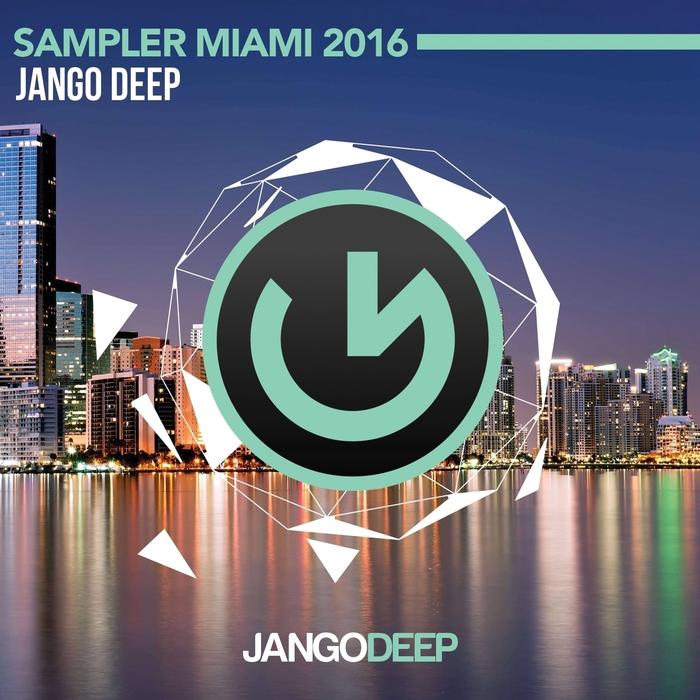 BENNY CAMARO/GLITCH MATRIX/COLIN PARKER/MORGAN DORA/JAQUES LE NOIR - Jango Deep/Sampler Miami 2016