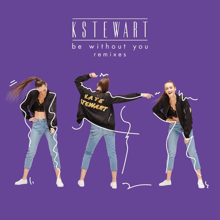 KSTEWART - Be Without You (Remixes)
