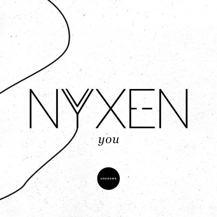 NYXEN - You EP