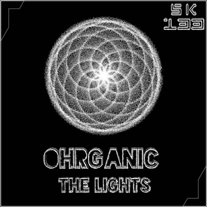 OHRGANIC - The Lights