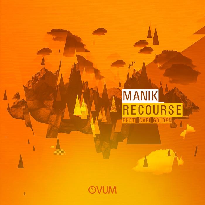 MANIK - Recourse