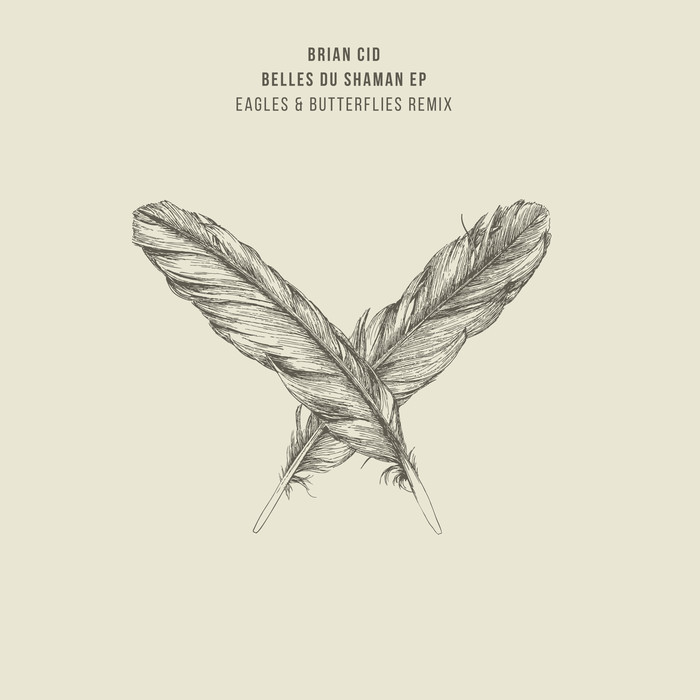 BRIAN CID - Belles Du Shaman EP