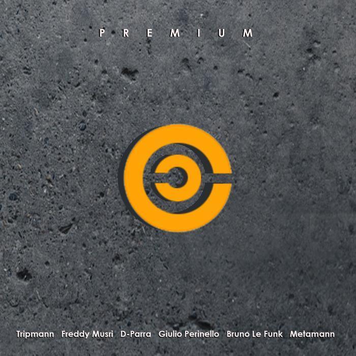 TRIPMANN/FREDDY MUSRI/TRIPMANN/D PARRA/GIULIO PERINELLO/TRIPMANN/BRUNO LE FUNK/METAMANN - Premium