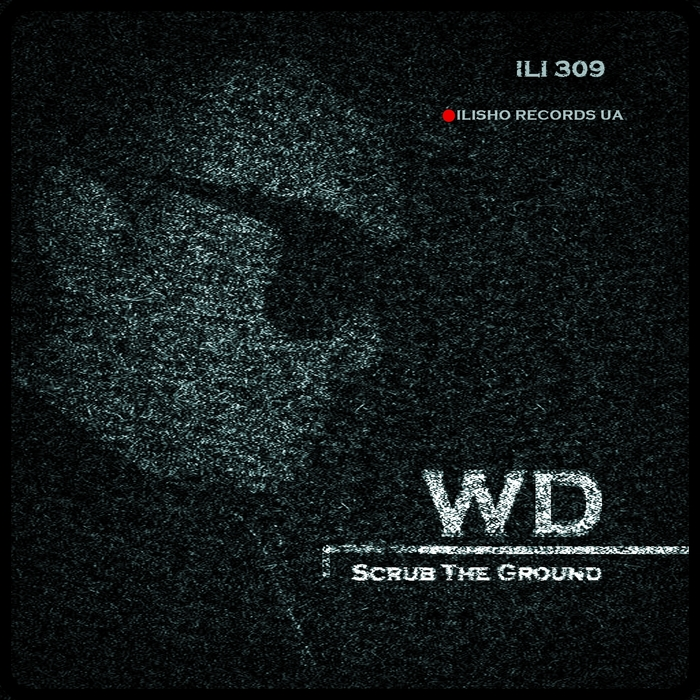 WD - Scrub The Ground