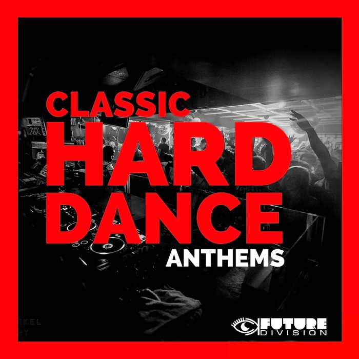 VARIOUS - Classic Hard Dance Anthems Vol 5