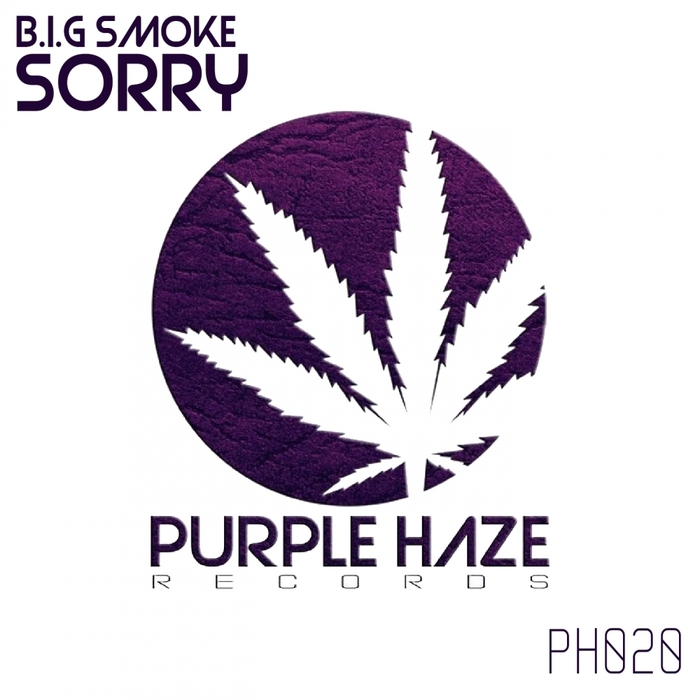 BIG SMOKE - Sorry