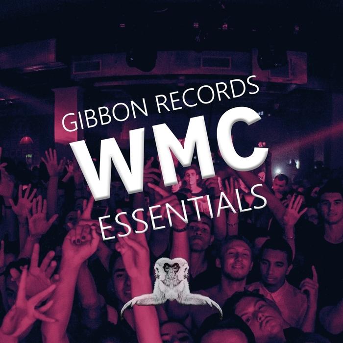 VARIOUS - Gibbon Records WMC Essentials