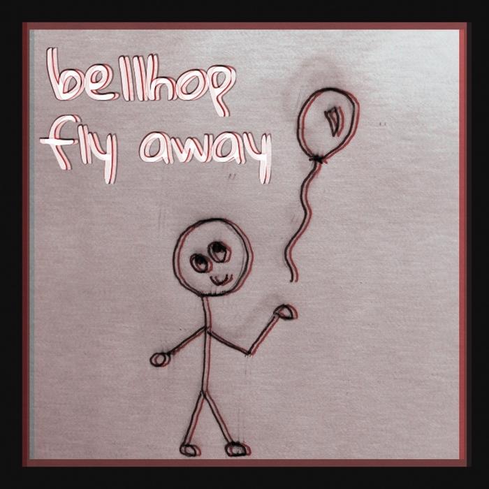 BELLHOP - Fly Away