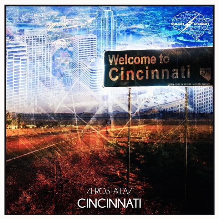 ZEROSTAILAZ - Cincinnati