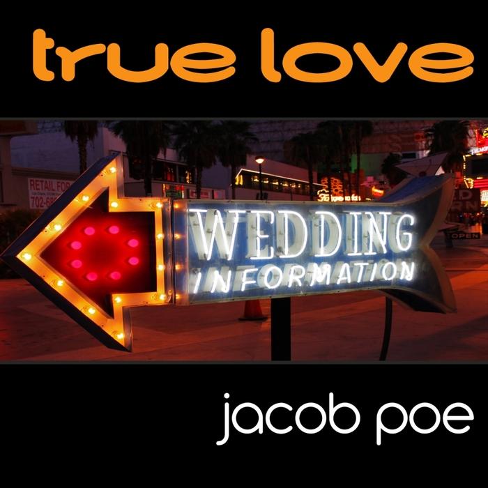 JACOB POE - True Love