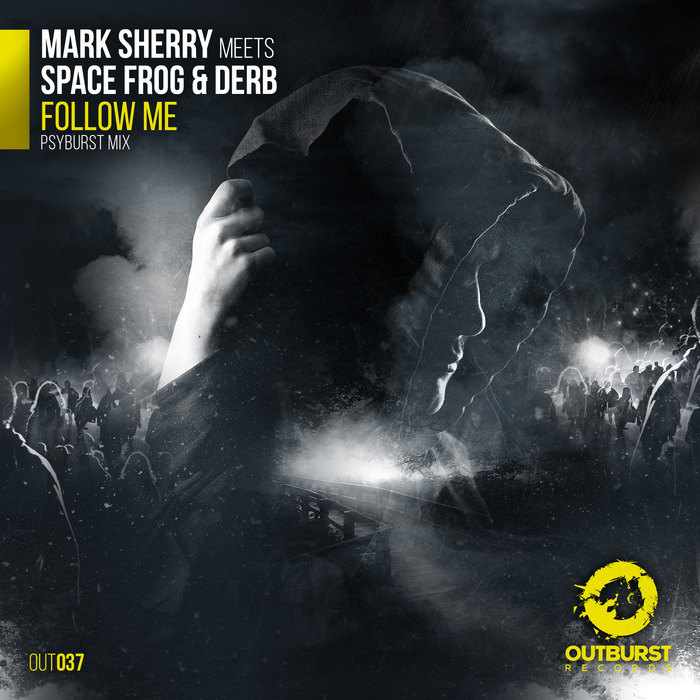 MARK SHERRY meets SPACE FROG/DERB - Follow Me