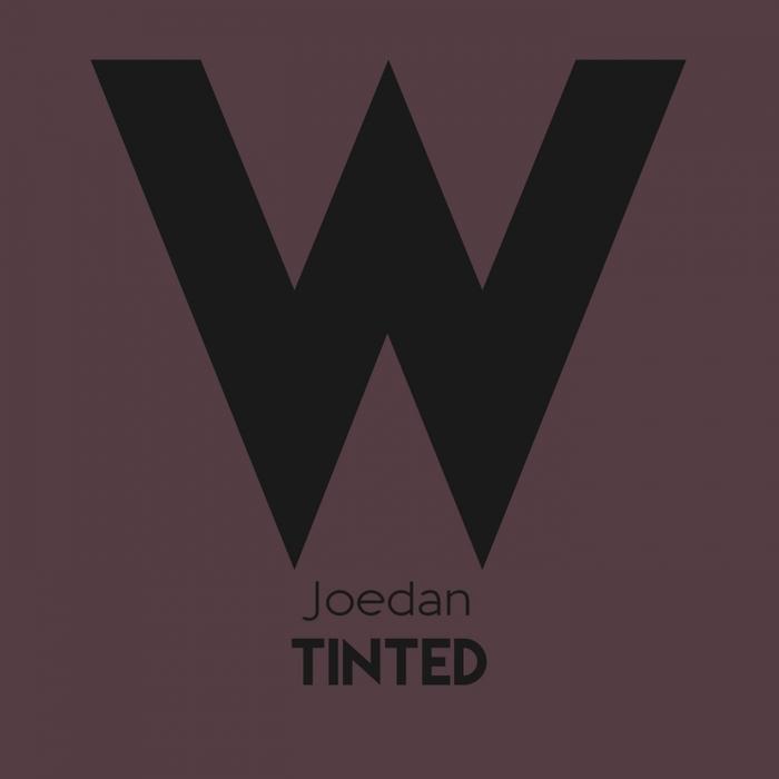 JOEDAN - Tinted