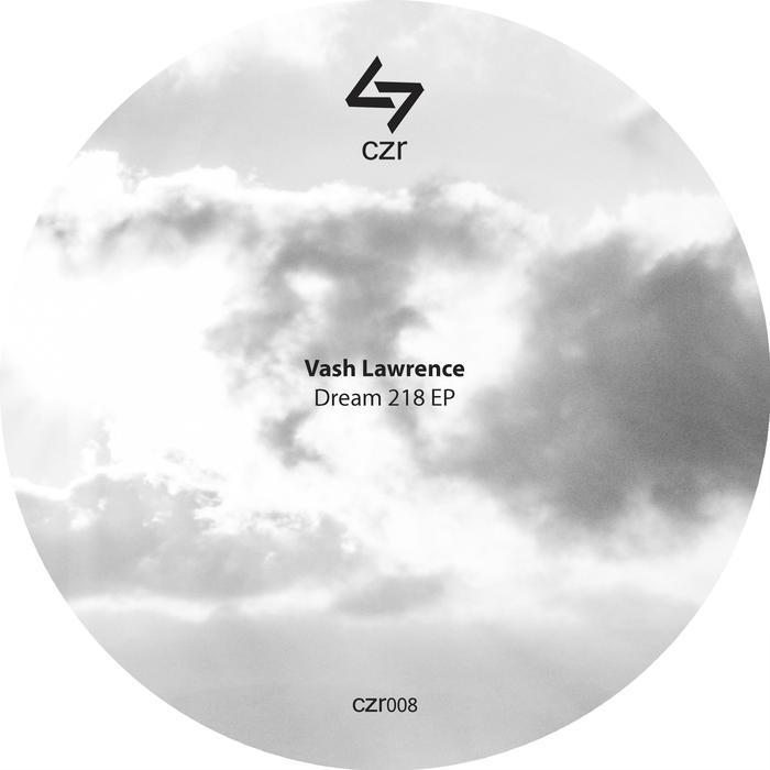 VASH LAWRENCE - Dream 218 EP