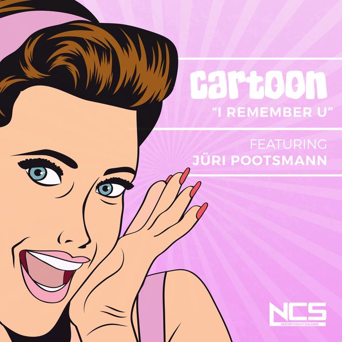 CARTOON feat JARRI POOTSMANN - I Remember U
