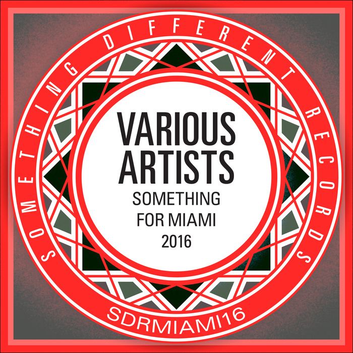 VARIOUS - Something For Miami 2016