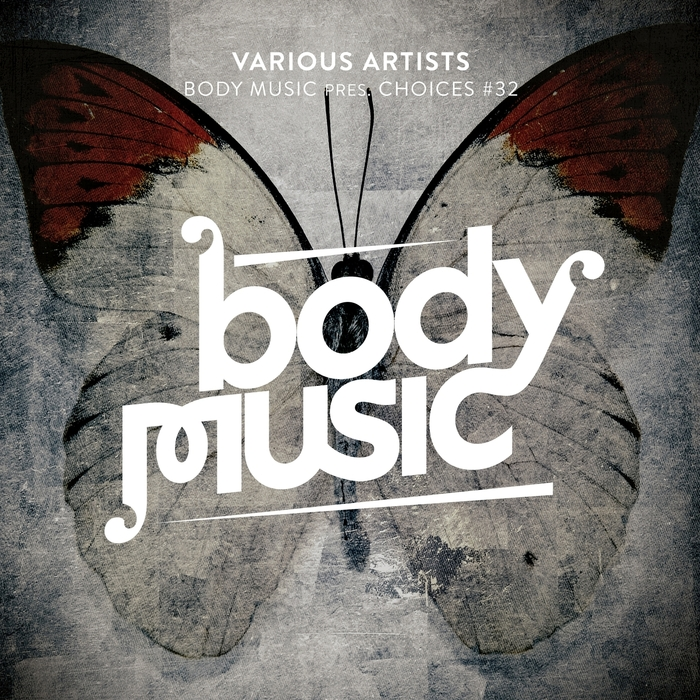 VARIOUS - Body Music/Choices 32