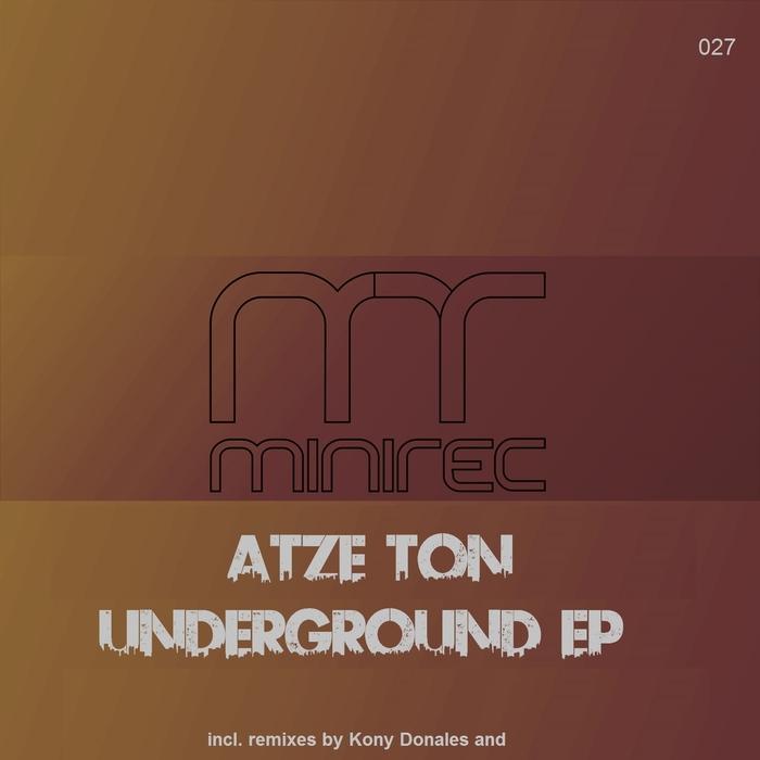 ATZE TON - Underground EP