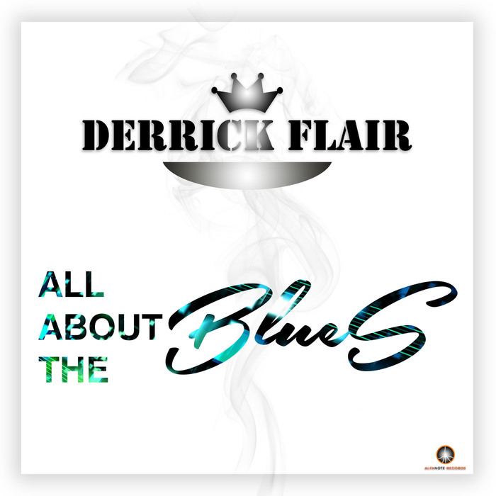 DERRICK FLAIR - All About The Blues