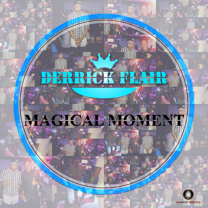 DERRICK FLAIR - Magical Moments