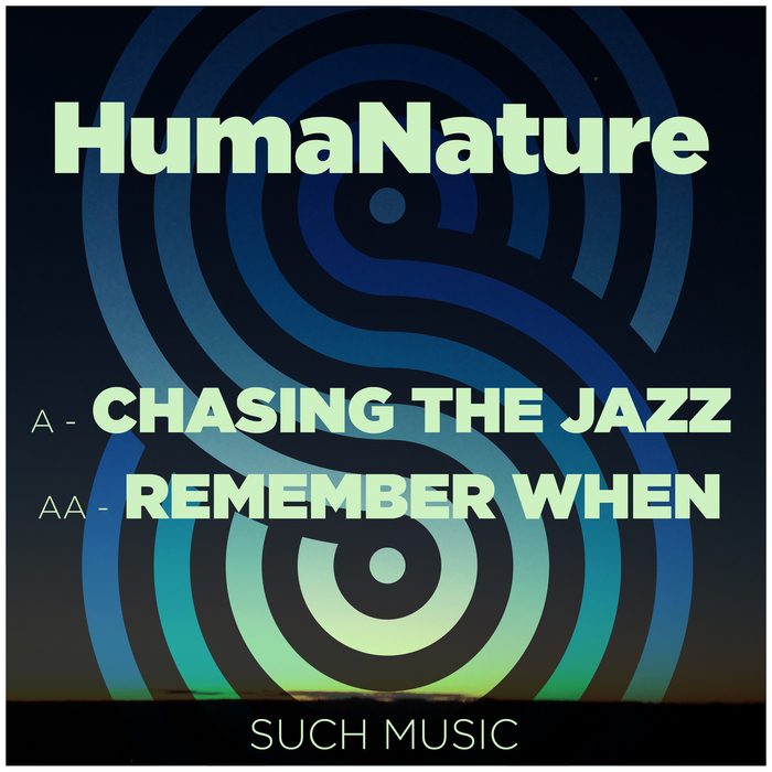 HUMANATURE - Chasing The Jazz