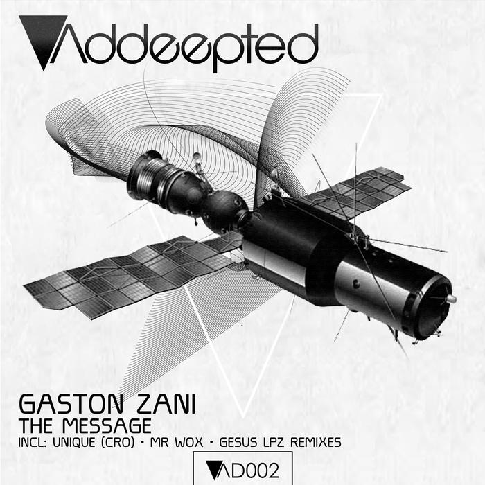 GASTON ZANI - The Message