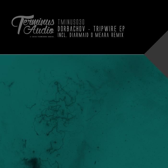DORBACHOV - Tripwire EP