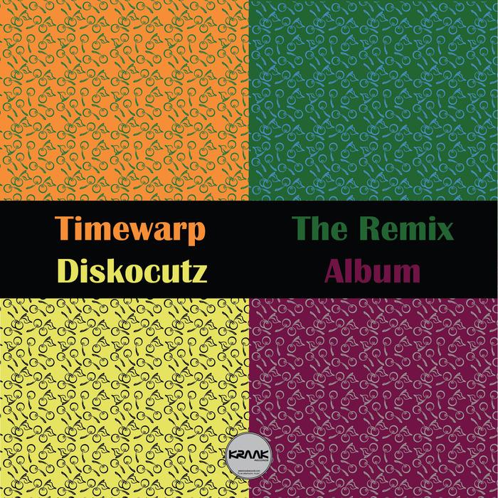 TIMEWARP - Diskocutz: The Remix Album