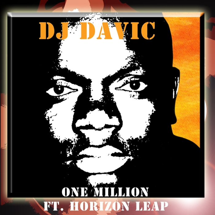 DJ DAVIC - One Million