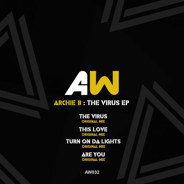 ARCHIE B - The Virus EP